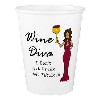 "Wine Diva ""I Don't Get Drunk, I Get Fabulous"" Paper Cup"