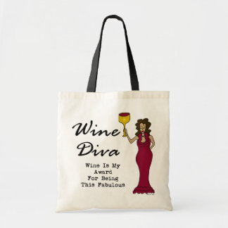 """Wine Diva """"Wine Is My Award For Being Fabulous"""" Tote Bag"""