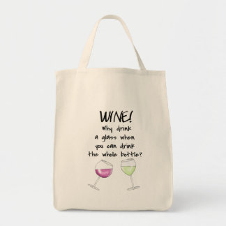 Wine Drink Whole Bottle Funny Word Saying Tote Bag