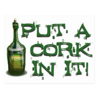 Wine Drinker - Put a CORK in it! Postcard