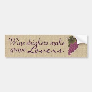 Wine drinkers make grape lovers bumpersticker car bumper sticker