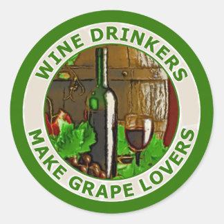 Wine Drinkers Make Grape Lovers Classic Round Sticker