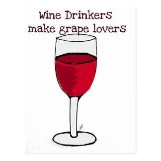 WINE DRINKERS MAKE GRAPE LOVERS wine print by jill Postcard