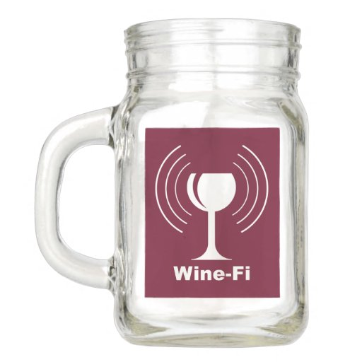 Wine-Fi Humor Mason Jar