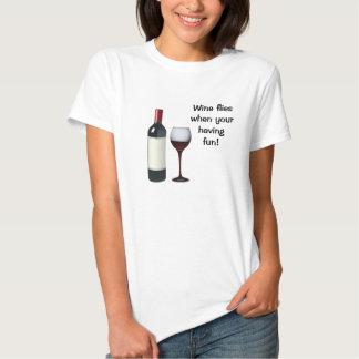 Wine Flies When Your Having Fun T-Shirt
