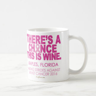 WINE for COFFEE Mug | Making Strides Naples