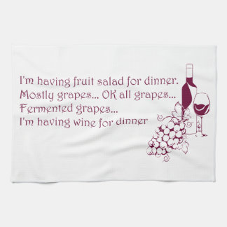 Wine for dinner kitchen towels