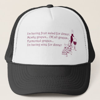 Wine for dinner trucker hat
