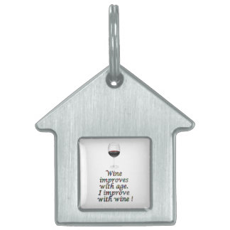 Wine funny text pet tag