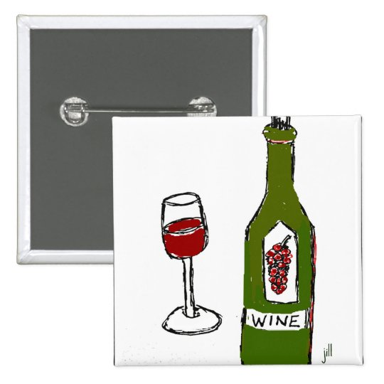 WINE GLASS AND BOTTLE SKETCH by jill Pinback Button