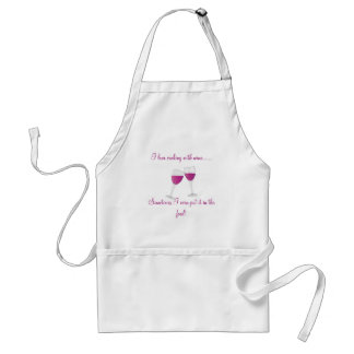 wine-glasses, I love cooking with Wine.Sometime... Adult Apron