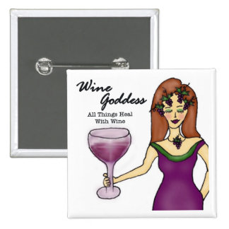 "Wine Goddess ""All Things Heal..."" Button"