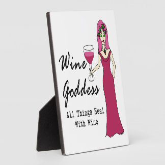 """Wine Goddess """"All Things Heal With Wine"""" Plaque"""