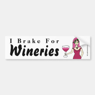 "Wine Goddess ""I Brake For Wineries"" Bumper Sticker"