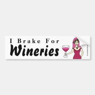 "Wine Goddess ""I Brake For Wineries"" Bumper Sticker"