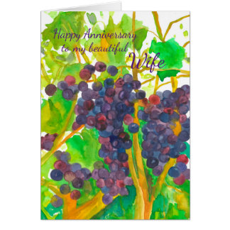 Wine Grapes Happy Anniversary Wife Card