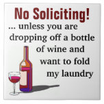 Wine Humor No Soliciting Sign Large Square Tile
