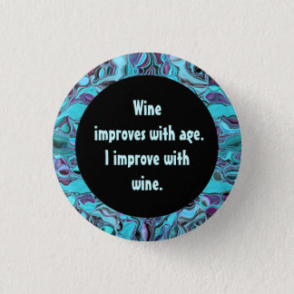 wine humor pinback button