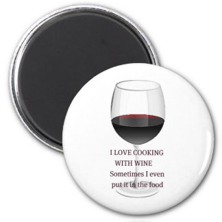 WINE - I LOVE COOKING WITH WINE 2 INCH ROUND MAGNET