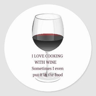 WINE - I LOVE COOKING WITH WINE CLASSIC ROUND STICKER