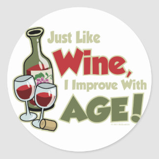 Wine Improve With Age Classic Round Sticker