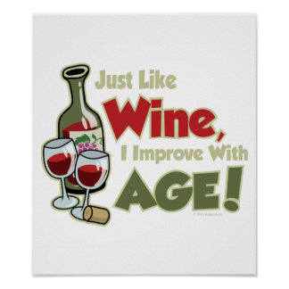 Wine Improve With Age Posters