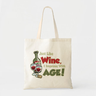 Wine Improve With Age Tote Bag