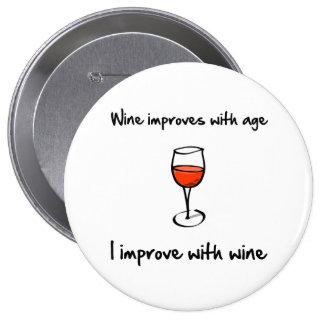 Wine Improves 4 Inch Round Button