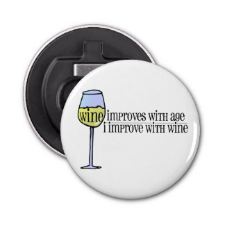 Wine Improves . . . Bottle Opener