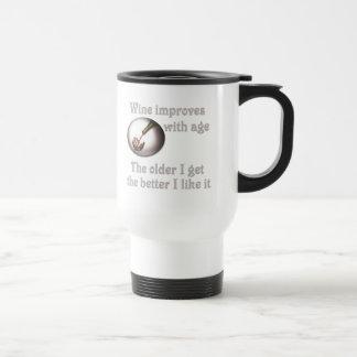 Wine improves with age #3 travel mug