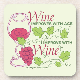 Wine Improves With Age Beverage Coaster