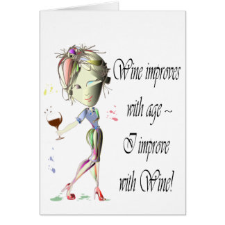 Wine improves with age, humorous art gifts card
