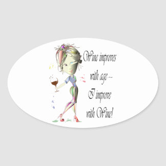 Wine improves with age, humorous art gifts oval sticker