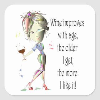 Wine Improves with Age Humorous Wine Saying Square Sticker