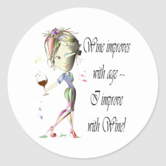 Wine improves with age, humorous Women and Wine Classic Round Sticker