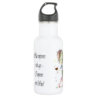 Wine improves with age, humorous Women and Wine Stainless Steel Water Bottle