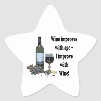 Wine improves with age, I improve with Wine! Star Sticker
