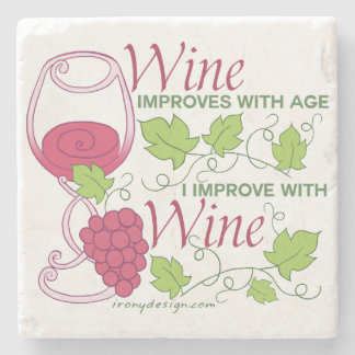 Wine Improves With Age Stone Coaster