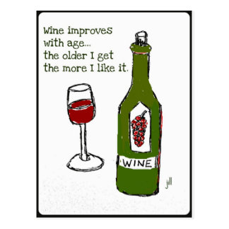 WINE IMPROVES WITH AGE...Wine print by jill Postcard