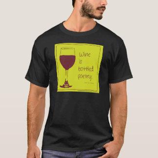 """""""Wine is bottled poetry."""" ~Stevenson T-Shirt"""