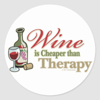 Wine Is Cheaper Than Therapy Classic Round Sticker
