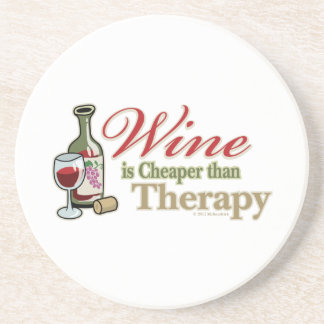 Wine Is Cheaper Than Therapy Sandstone Coaster