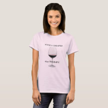 WINE is CHEAPER than Therapy - T-Shirts