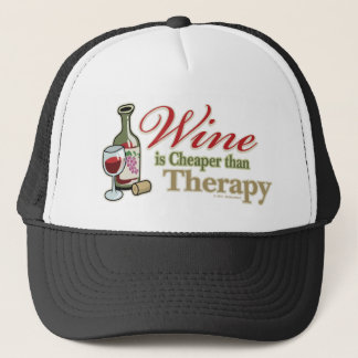 Wine Is Cheaper Than Therapy Trucker Hat