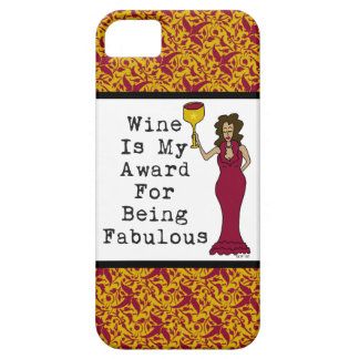 Wine Is My Award For Being Fabulous iPhone SE/5/5s Case