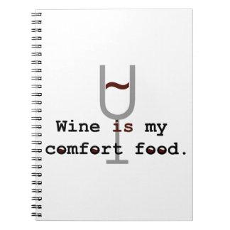 Wine is my comfort food note book