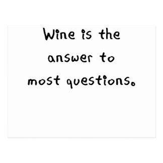 wine is the answer to most questions.png postcard