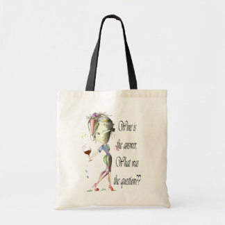 Wine is the answer, what was the question? budget tote bag