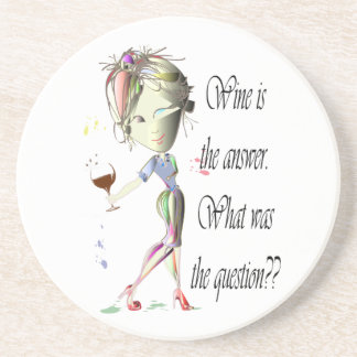 Wine is the answer, what was the question? beverage coaster