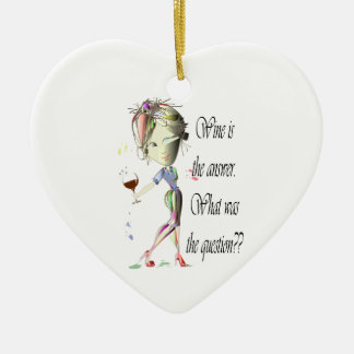 Wine is the answer, what was the question? ceramic ornament